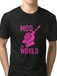 mod the world Tri-blend T-Shirt