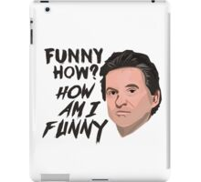 Funny How - Joe iPad Case/Skin