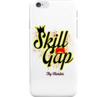 Skill Gap iPhone Case/Skin