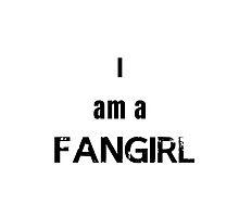 I am a Fangirl! by Owlmail