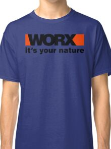 Worx Tools Its Your Nature Classic T-Shirt