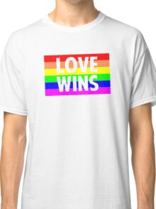 Love Wins Classic T-Shirt