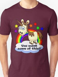 Unicorn - You Want Some of This? Unisex T-Shirt