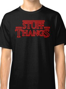 Stuff and Thangs  Classic T-Shirt