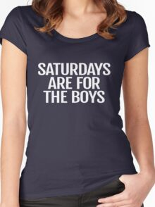 Saturdays Are For the Boys Shirt Women's Fitted Scoop T-Shirt