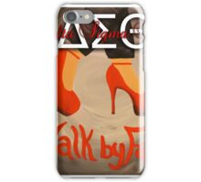 WALK BY FAITH - DELTA SIGMA THETA iPhone Case/Skin