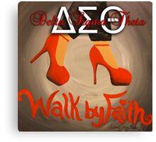 WALK BY FAITH - DELTA SIGMA THETA Canvas Print