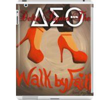 WALK BY FAITH - DELTA SIGMA THETA iPad Case/Skin