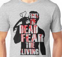 The Walking Dead - Fight the Dead, Fear the Living - Dixon Unisex T-Shirt