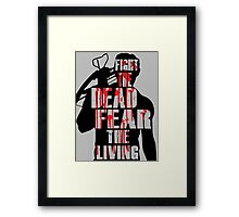 The Walking Dead - Fight the Dead, Fear the Living - Dixon Framed Print