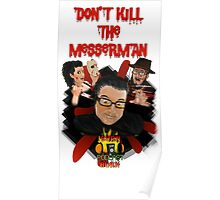 "Burn Podcast Burn ""Don't Kill the Messerman!"" Poster"