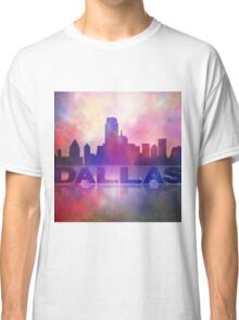 Dallas city skyline Classic T-Shirt