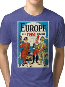 """""""TWA AIRLINES"""" Fly to Europe Advertising Print Tri-blend T-Shirt"""