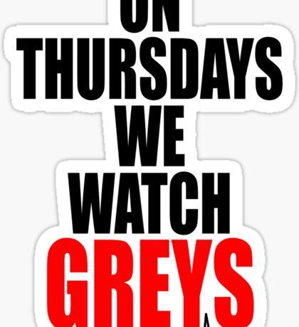 New ON THURSDAYS WE WATCH GREY'S - For Light Sticker