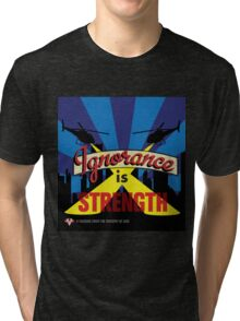 Ignorance Is Strength 1984 George Orwell Tri-blend T-Shirt