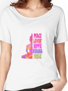 Buddha Peace Loving Hippie Women's Relaxed Fit T-Shirt