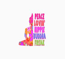 Buddha Peace Loving Hippie Unisex T-Shirt