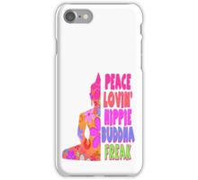 Buddha Peace Loving Hippie iPhone Case/Skin