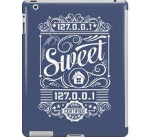 Home Sweet Home - Geek Talk iPad Case/Skin
