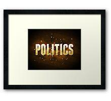 Politics Framed Print