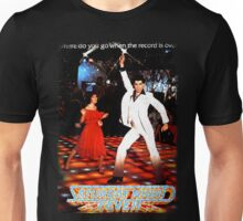It's Saturday Night Fever, It's Disco Time !! Unisex T-Shirt