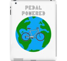 Pedal Powered, no fossil fuels required. iPad Case/Skin