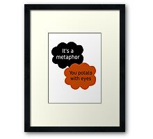 "Orange is the New Black - ""It's a metaphor"" Framed Print"