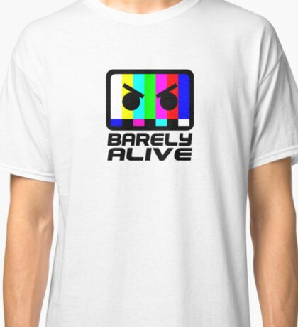 Barely Alive Classic T-Shirt