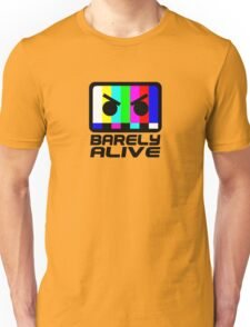 Barely Alive Unisex T-Shirt