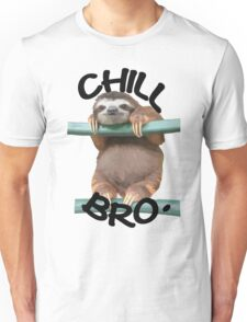 Chill Out Sloth Bro Funny Animal Unisex T-Shirt