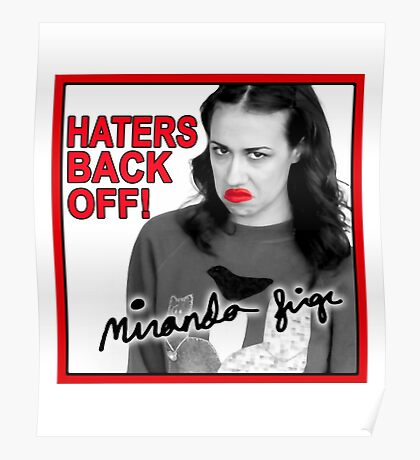 Miranda Sings Haters Back Off Poster