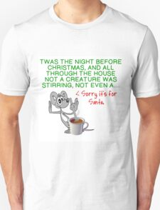 TWAS THE NIGHT BEFORE CHRISTMAS Unisex T-Shirt