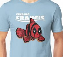 find francis Unisex T-Shirt
