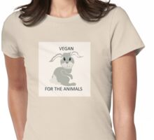 Vegan for the Animals!  Womens Fitted T-Shirt