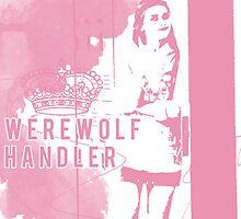 Werewolf Handler by PunkHale