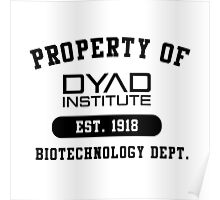 Property of DYAD INSTITUTE Poster