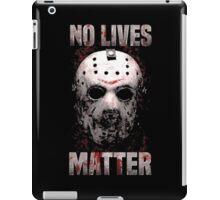 No Lives Matter T-Shirt iPad Case/Skin