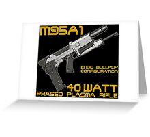 Terminator M95A1 Plasma Rifle Greeting Card