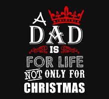 Dad - A Dad Is For Life T-shirts Unisex T-Shirt