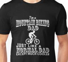 Father - I'm A Mountain Biking Dad T-shirts Unisex T-Shirt