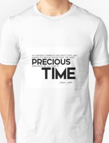 the most precious resource we all have is time - steve jobs Unisex T-Shirt