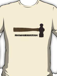 Fargo Hammer of Lester Nygaard T-Shirt