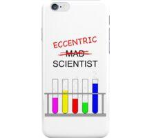 eccentric scientist iPhone Case/Skin