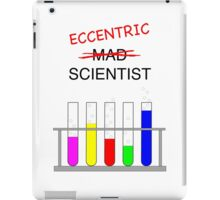 eccentric scientist iPad Case/Skin