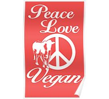 Peace Love Vegan Poster