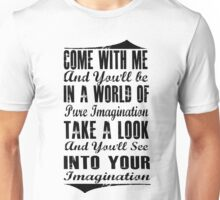 Pure Imagination  (Black version) Unisex T-Shirt