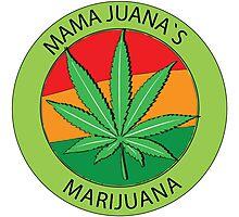 Mama Juana`s Marijuana Photographic Print