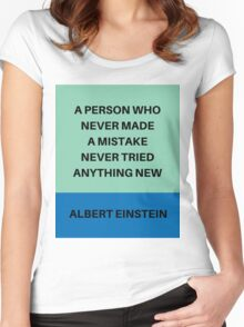 A PERSON WHO NEVER MADE A MISTAKE Women's Fitted Scoop T-Shirt