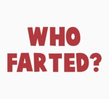 WHO FARTED? - REVENGE OF THE NERDS Kids Tee