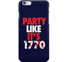 Party Like It's 1770 iPhone Case/Skin